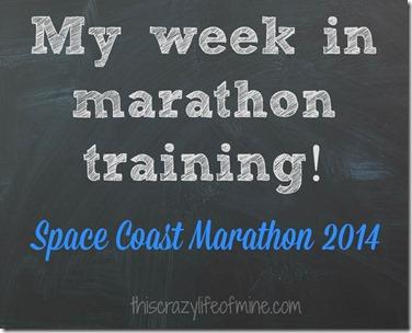 my week in marathon training graphic